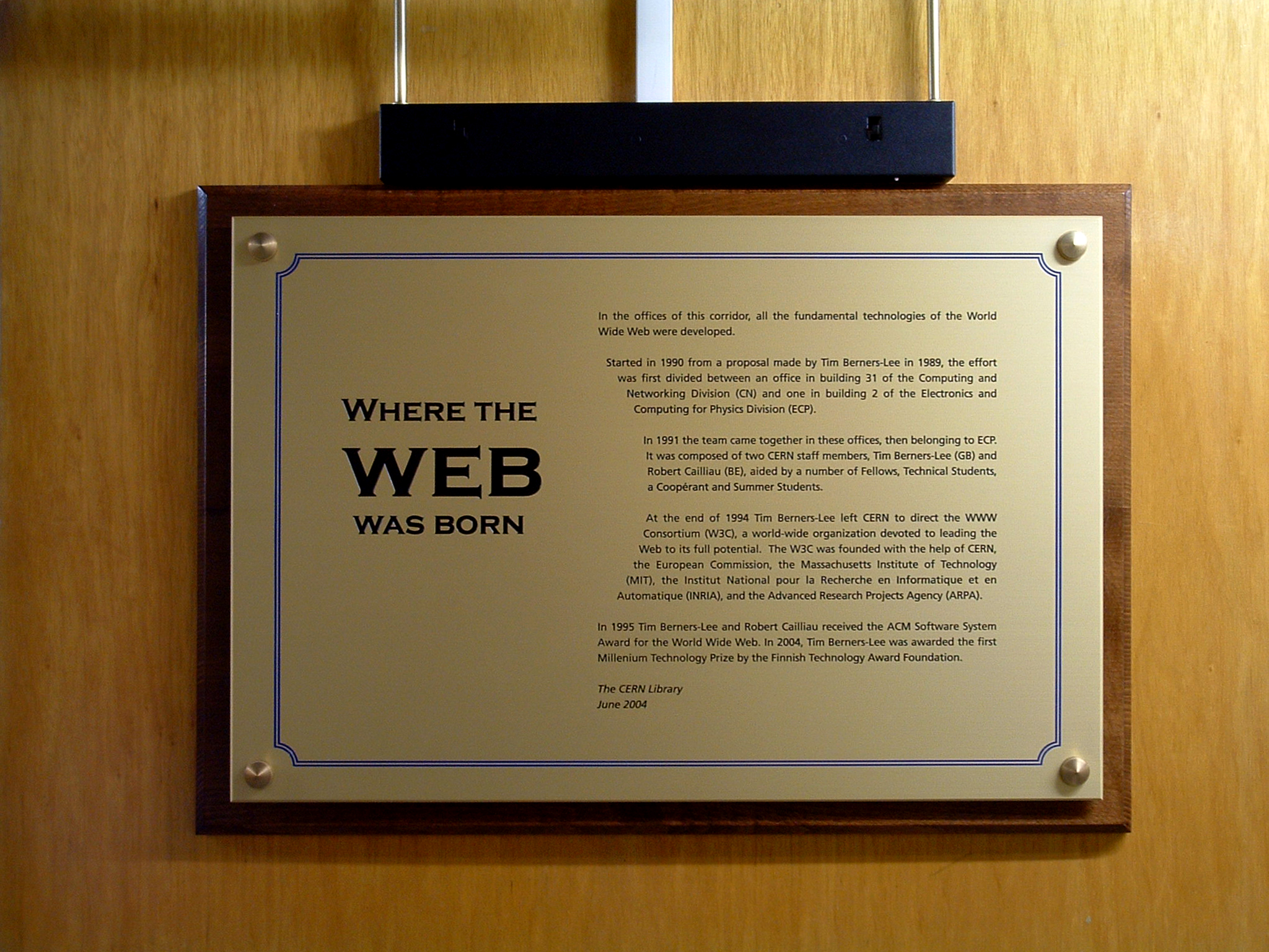 A plaque at CERN commemorating first website ever